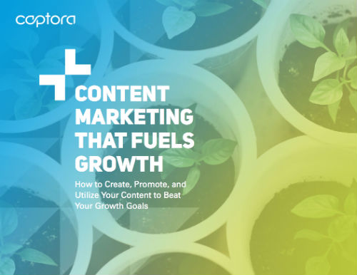 Content Fuels Growth Captora