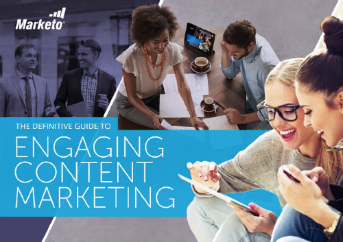 Definitive Guide to Engaging Content Marketing Marketo