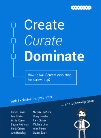 Create Curate Dominate Pressly